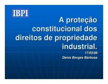 A proteção Constitucional dos Direitos da Propriedade Intelectual