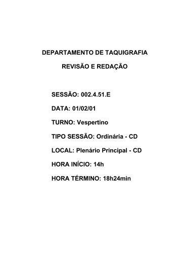 01/02/01 TURNO: Vespertino TIPO SESSÃO: Ordinária