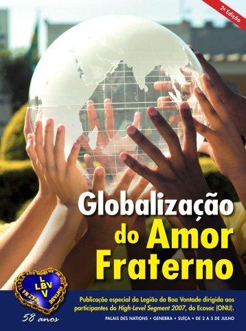 Globalização do Amor Fraterno 58 anos - Boa Vontade