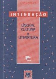 Integração: língua, cultura e literatura Elvo Clemente - pucrs