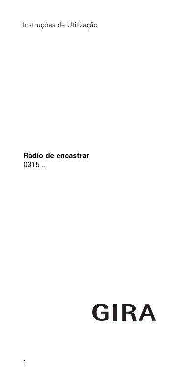 1 Instruções de Utilização Rádio de encastrar 0315 .. - Gira