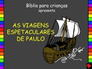 AS VIAGENS ESPETACULARES DE PAULO - Bible for Children