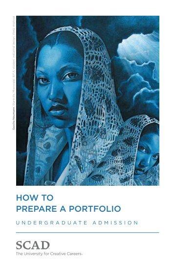 how to prepare a portfolio - Savannah College of Art and Design