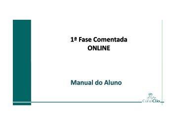Manual do Aluno - 1ª Fase Comentada ONLINE [Modo ... - Curso Clio