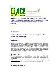 a associação comercial e empresarial em parceria com a empresa ...