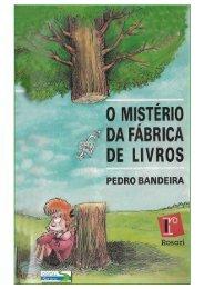 Pedro Bandeira - O Mistério da Fábrica de Livros (pdf ... - Português