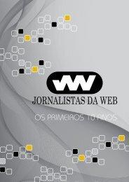 OS PRIMEIROS 10 ANOS - Jornalistas da Web