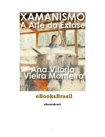 Xamanismo, a Arte do Êxtase - eBooksBrasil