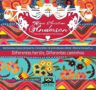 Diferentes heróis, Diferentes caminhos - Leia Brasil