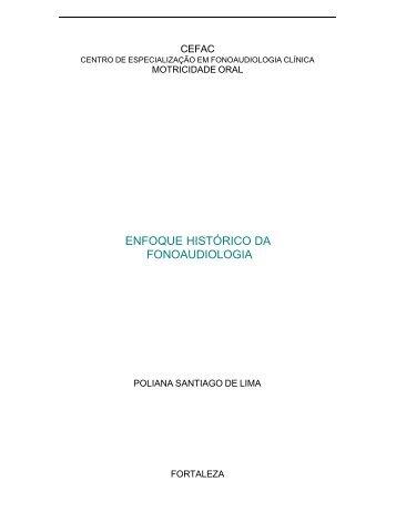 ENFOQUE HISTÓRICO DA FONOAUDIOLOGIA - CEFAC