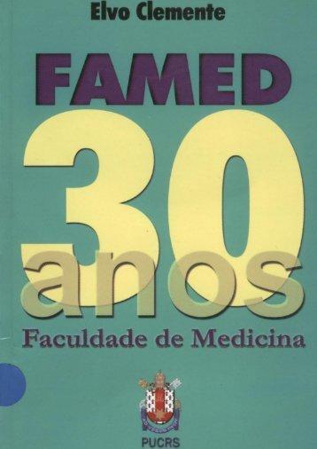 Faculdade de Medicina 30 anos Elvo Clemente - pucrs
