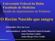 O Recém Nascido que sangra - Faculdade de Medicina da Bahia