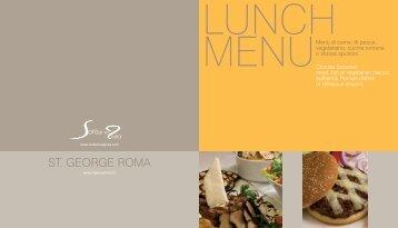 Scopri le nostre proposte per il pranzo - St. George Roma