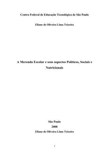 A Merenda Escolar e seus aspectos Políticos, Sociais e ... - UTFPR