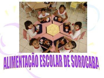 Alimentação escolar - Secretaria da Educação de Sorocaba
