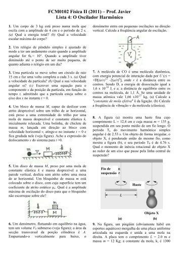 FCM0102 Física II (2011) – Prof. Javier Lista 4: O Oscilador ... - USP