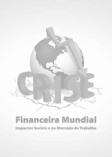 CRISE FINANCEIRA MUNDIAL Impactos Sociais ... - Ladislau Dowbor