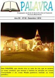 Ano XX - Nº 65 - Dezembro / 2010 Esta PALAVRA, que circula viva ...