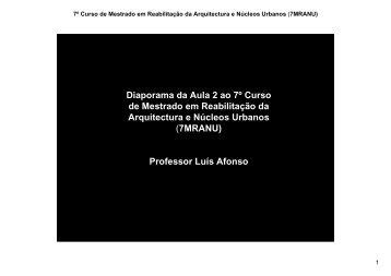 7MRANU - Mestrado em Reabilitação de Arquitectura e Núcleos ...