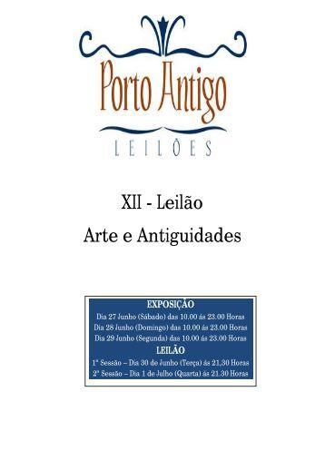 XII - Leilão Arte e Antiguidades - Leiloeira Porto Antigo