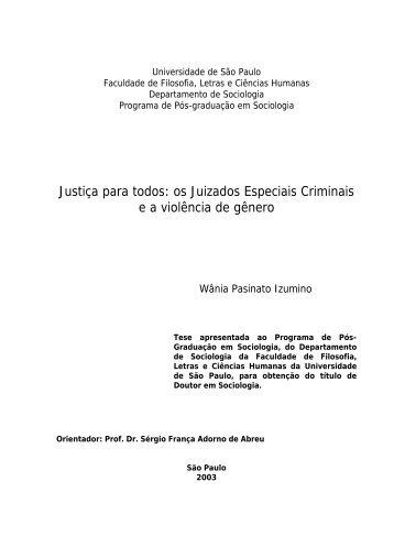 Justiça para todos: os Juizados Especiais Criminais e a violência de ...