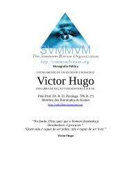 Pensamentos de Victor Hugo - Ordo Svmmvm Bonvm