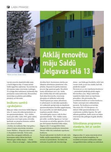 Atklāj renovētu māju Saldū Jelgavas ielā 13