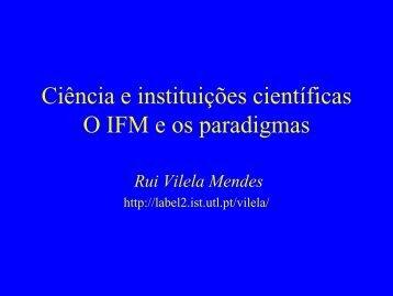 Ciência e instituições científicas: O IFM e os paradigmas