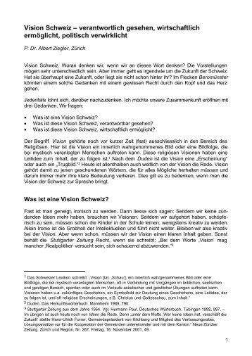 Vision Schweiz – verantwortlich gesehen ... - Haus zum Dolder