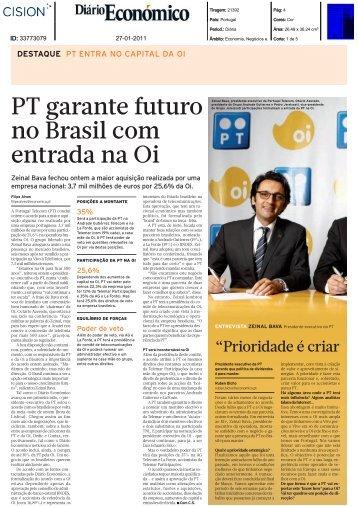 PT garante futuro no Brasil com entrada na Oi