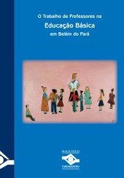 A Educação Básica em Belém do Pará - Fundacentro