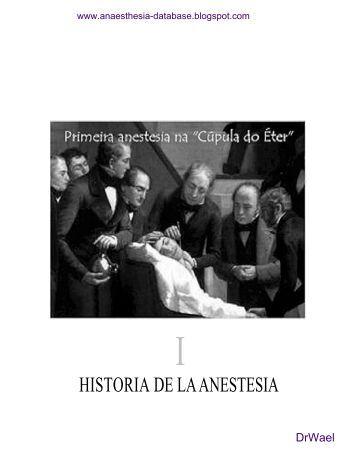 historia de la anestesia - The Global Regional Anesthesia Website