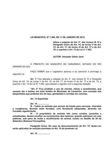 LEI MUNICIPAL Nº 7.489, DE 11 DE JANEIRO DE 2012. Altera a ...
