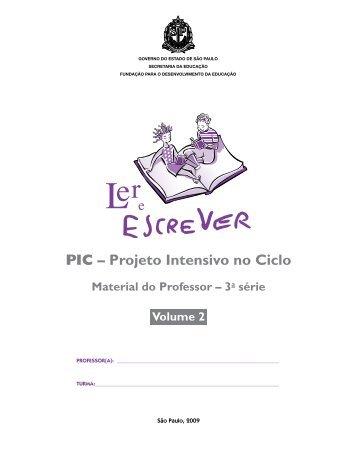PIC – Projeto Intensivo no Ciclo - Bolsa Alfabetização - Governo do ...