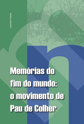 Memórias do fim do mundo: o movimento de Pau de Colher - USP