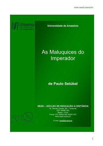 As Maluquices do Imperador _NOVA_ - Unama