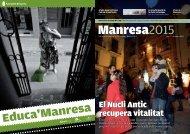 El Nucli Antic recupera vitalitat - Ajuntament de Manresa