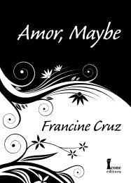 Amor, Maybe MIOLO.indd - Ícone Editora