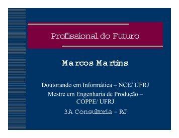 Profissional do Futuro Marcos Martins