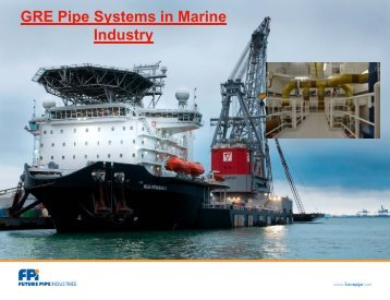GRE Pipe Systems in Marine Industry - Future Pipe Industries