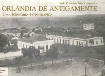 ORLANDIA DE ANTIGAMENTE - Prefeitura Municipal de Orlândia