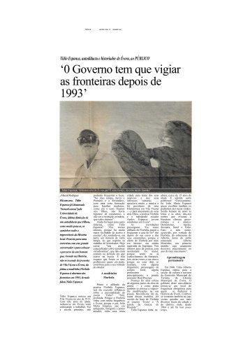'0 Governo tem que vigiar as fronteiras depois de 1993'
