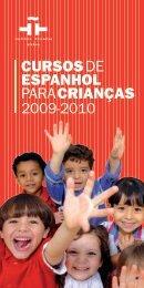 CURSOS DE ESPANHOL PARA CRIANÇAS - Instituto Cervantes