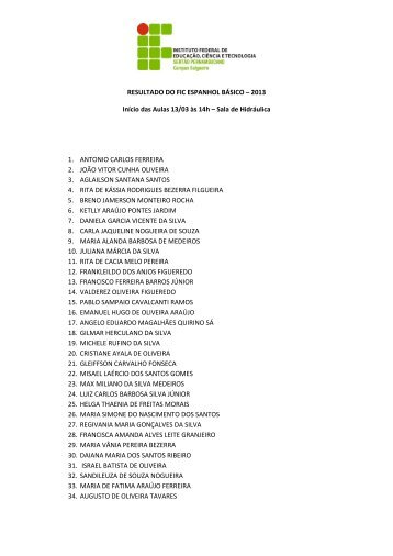RESULTADO DO FIC ESPANHOL BÁSICO – 2013 Início das Aulas ...