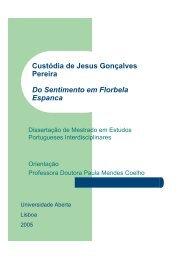 Custódia de Jesus Gonçalves Pereira Do Sentimento em Florbela ...