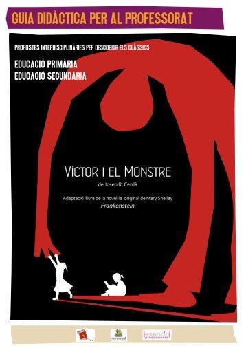 GUIA DIdaCTICA per al professorat - Victor y el monstruo / i el ...