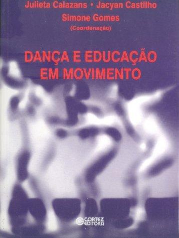Dança e Educação em movimento - Helena Katz