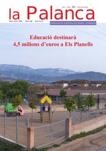 Educació destinarà 4,5 milions d'euros a Els Planells - La Palanca