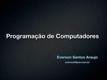Programação de Computadores - Everson SA