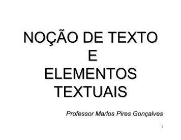 noção de texto e elementos textuais - Marlos Pires Gonçalves